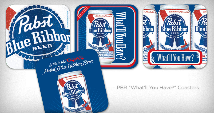 Coasters for the Pabst Blue Ribbon What'll You Have? general branding campaign.