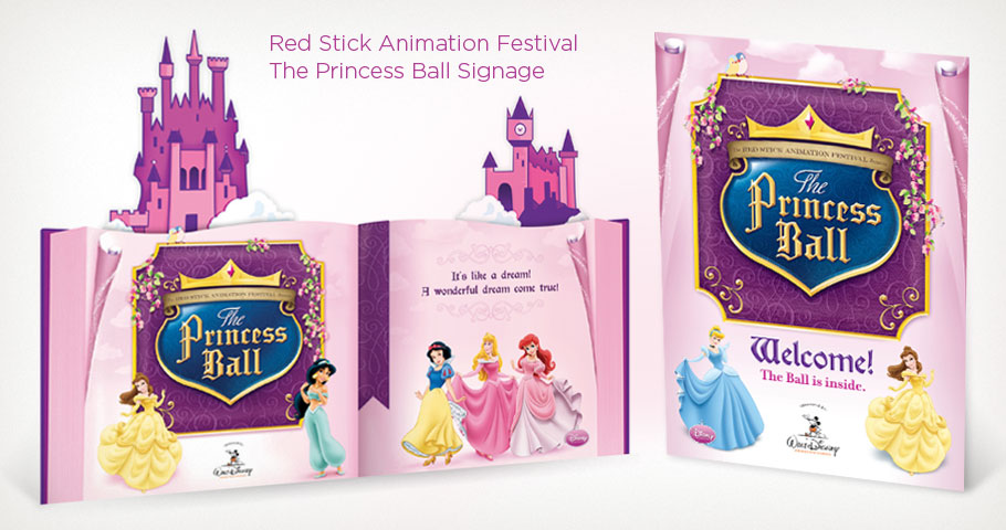 "Event signage for the Red Stick International Animation Festival's ""The Princess Ball"""